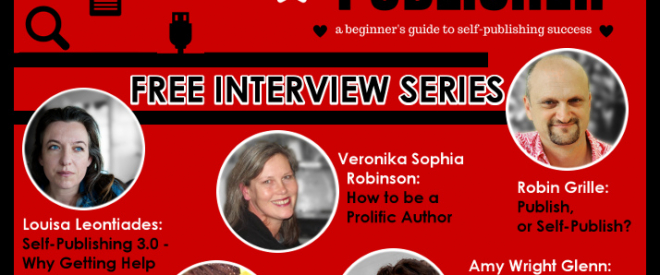 Be your own Publisher e-course: Free Promotional Interview Series