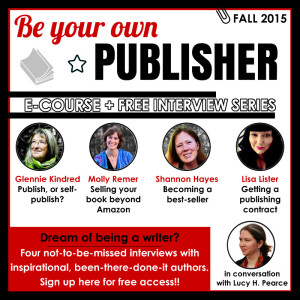 Be Your Own Publisher Interview Series Fall 2015