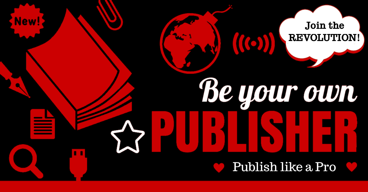 Be Your Own Publisher: Publish like a Pro