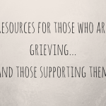 Resources For Those Who Grieve