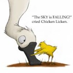 The Sky is Falling Down – The Lesson of Chicken Licken