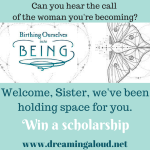 Scholarship to Birthing Ourselves into Being