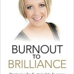 From Burnout to Brilliance